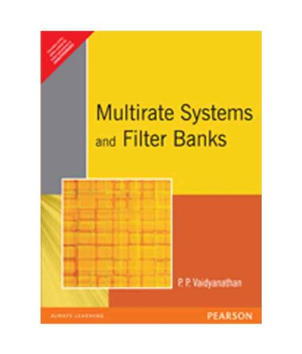 9788177589429: Multirate Systems and Filter Banks