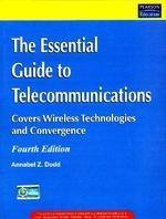 9788177589610: Essential Guide to Telecommunications, The (4th Edition)