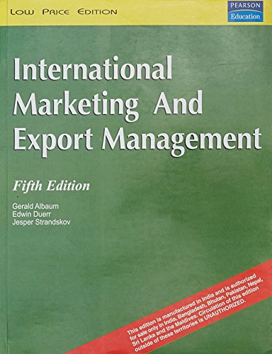 International Marketing and Export Management (Fifth Edition): Edwin Duerr,Gerald Albaum,Jesper ...
