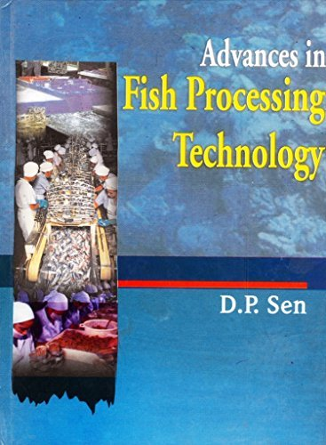 9788177646559: Advances In Fish Processing Technology [Hardcover]