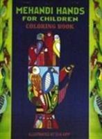 Mehandi Hands for Children Coloring Book: Kipp Eva
