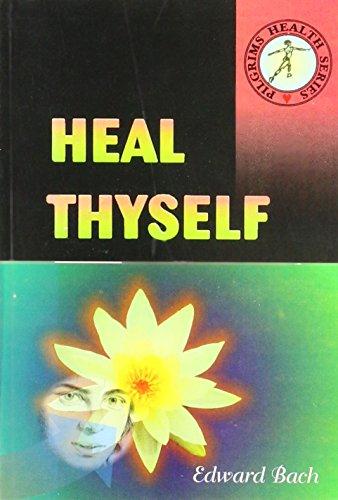 Heal Thyself: Edward Bach