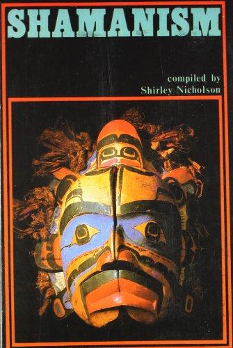 Shamanism: Shirley Nicholson