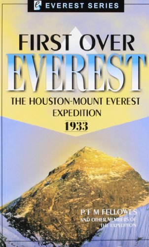 9788177691818: First Over Everest: The Houston Mount Everest Expedition 1933