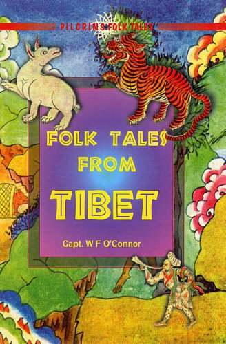 Folk Tales From Tibet: Capt. W.F. O'Connor