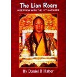 9788177692839: The Lion Roars: Interview with the 17th Karmapa