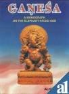 9788177693157: Ganesa: A Monograph on the Elephant Faced God