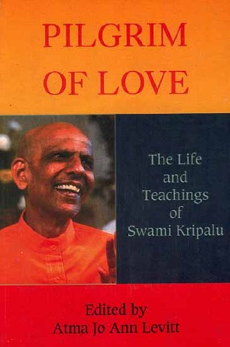 9788177693836: Pilgrim of Love: The Life and Teachings of Swami Kripalu