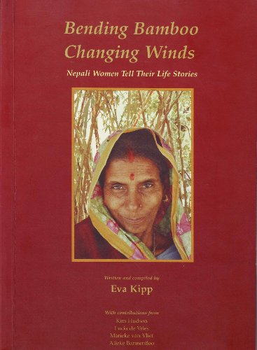 9788177694512: Bending Bamboo, Changing Winds: Nepali Women Tell Their Life Stories