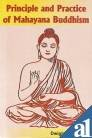 9788177696172: Principle and Practice of Mahayana Buddhism