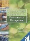 Biotechnological Applications in Environmental Management: R K Trivedy