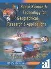 Space Science and Technology for Geographical Research and Applications: N C Gautam and V ...