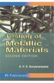 Testing of Metallic Materials: Suryanarayana A.V.K.