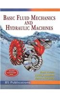 9788178001487: BASIC FLUID MECHANICS AND HYDRAULIC MACHINES