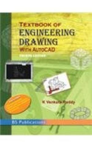 Textbook of Engineering Drawing with AutoCad 4th: Reddy, K Venkata