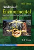 Handbook of Environmental Laws Acts Guidelines Compliances and Standards: Vols. I and II