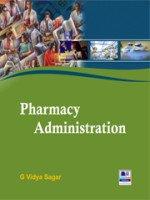Pharmacy Administration: G. Vidya Sagar