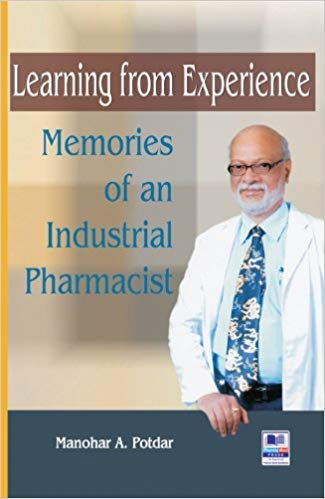 Learning from Experience : Memories of an: Manohar A. Potdar