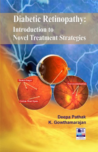 Diabetic Retinopathy : Introduction to Novel Treatment Strategies: Deepa Pathak and K. ...