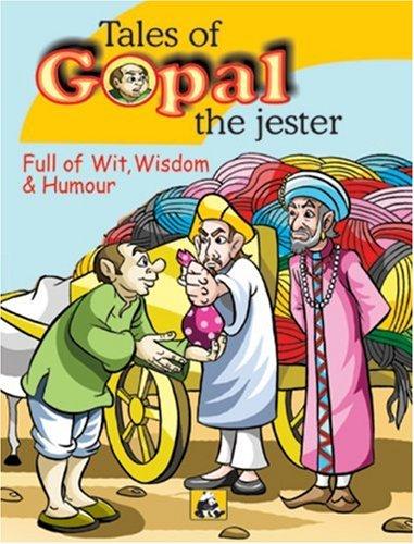 Tales of Gopal the Jester: Full of: Swapna Dutta