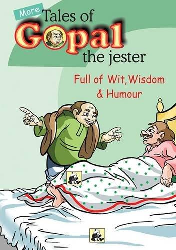 More Tales of Gopal the Jester: Full: Swapna Dutta