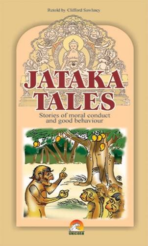 Jataka Tales: Interesting Stories of Gautam Buddha's: Retold by Clifford