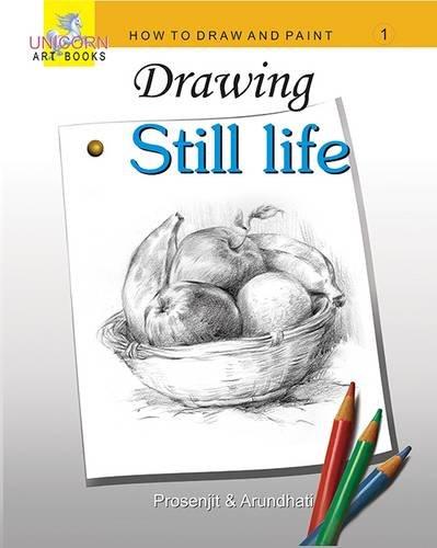 9788178061672: Drawing Still Life