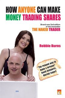 HOW ANYONE CAN MAKE MONEY TRADING SHARES: ROBBIE BURNS