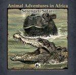 9788178061917: Serengeti Safari (Animal Adventures in Africa)