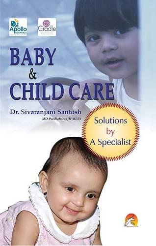 BABY & CHILD CARE: DR.SIVARANJANI SANTOSH