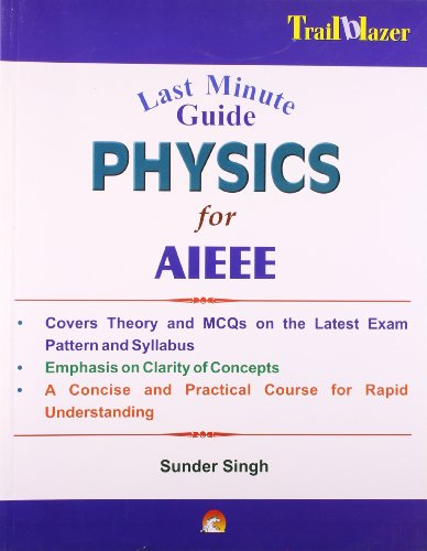 Last Minute Guide Physics for Aieee: Sunder Singh