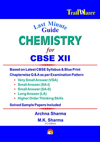 LAST MINUTE GUIDE CHEMISTRY FOR CBSE 12: SHYAM MOHAN MISHRA