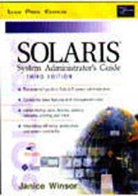 Solaris System Administrator?S Guide, 3/E: Winsor