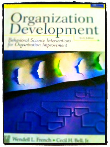 french and bell 1990 organisation development Development efforts torrent tumblebugs 2  french and bell define action research in two ways for an organization-development project can be either an external consultant or an.