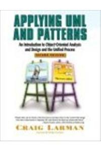 9788178085494: Applying UML and Patterns: An Introduction to Object-Oriented Analysis and Design and Iterative Development (3rd Edition)