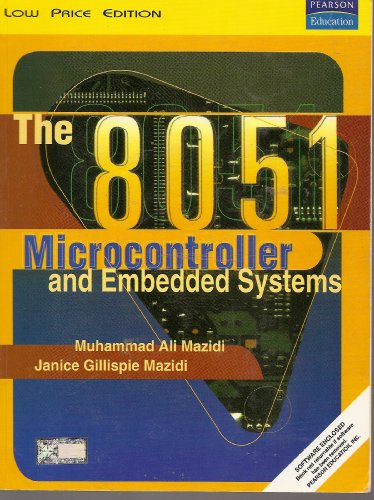 9788178085746: The 8051 Microcontroller and Embedded Systems with Software