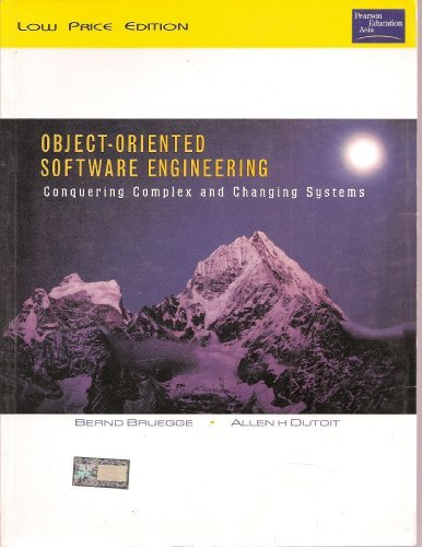 9788178086743: Object Oriented Software Engineering, Conquering Complex and Changing Systems by Allen H. Dutoit Bernd Bruegge (2002-08-01)