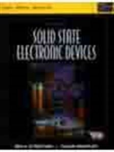 Solid State Electronic Devices (Low price edition): Ben G. Streetman,
