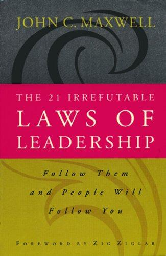 9788178090382: The 21 Irrefutable Laws Of Leadership [Paperback] [Paperback] [Jan 01, 2017] 0