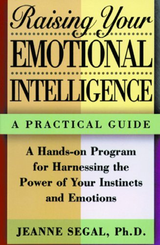 9788178090474: Raising Your Emotional Intelligence: A Practical Guide