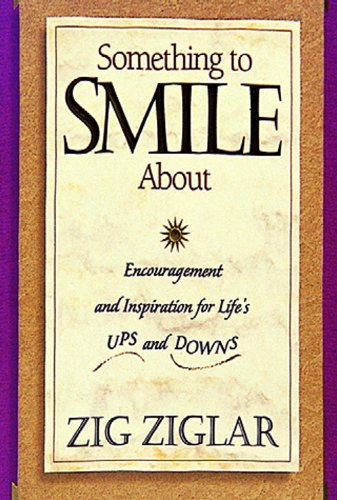 9788178090498: Something to Smile About: Encouragement and Inspiration for Life's Ups and Downs
