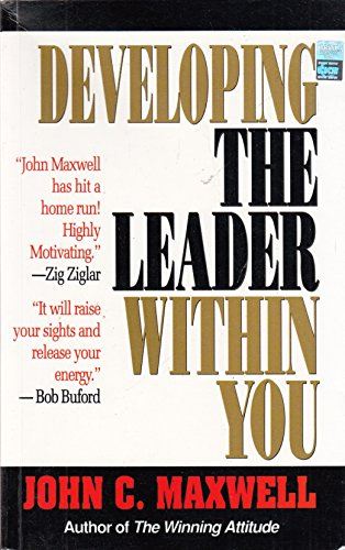 9788178090863: Developing The Leader Within You