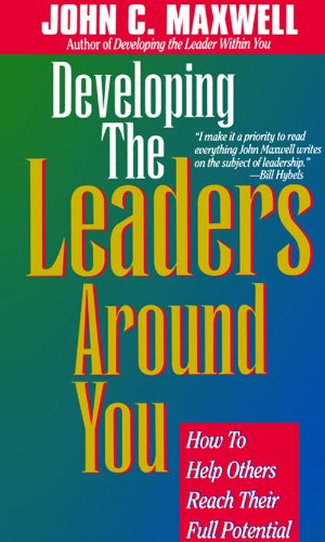 9788178091006: Developing the Leader Around You
