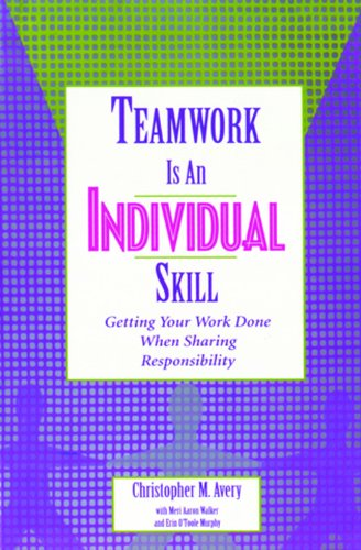 9788178091631: Teamwork Is An Individual Skill