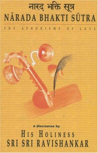 9788178110295: Narada Bhakti Sutra - The Aphorisms of Love