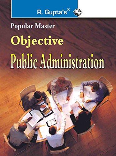 Objective Public Administration: Ajay Kumar & RPH Editorial Board
