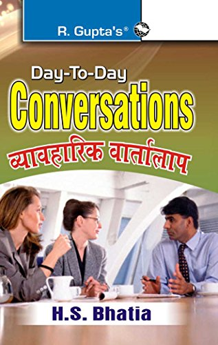 Day to Day Conversation (Hindi/English): H S Bhatia