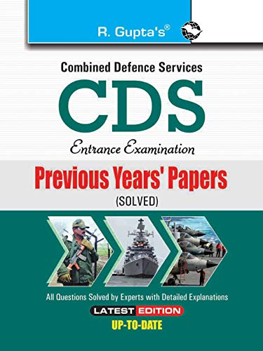 CDS (Combined Defence Services) Examination Previous Years Papers (Solved): RPH Editorial Board