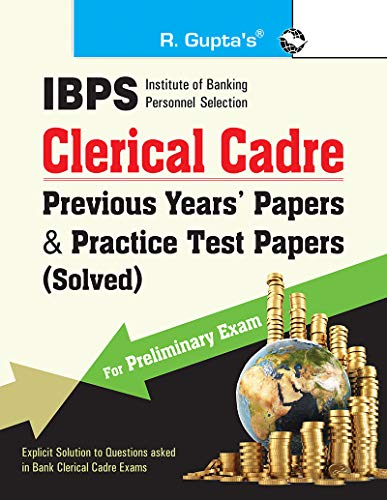 9788178125787: IBPS-Clerical Cadre-Practice Test Papers & Previous Papers (Solved): Practice Test Papers & Previous Papers - CWE