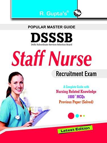 DSSSB: Staff Nurse Recruitment Exam Guide: RPH Editorial Board